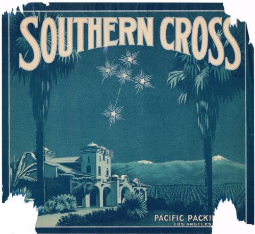 CRATE LABEL SUPER RARE SOUTHERN CROSS ORANGE PACIFIC PACKING C1920 DAMAGED