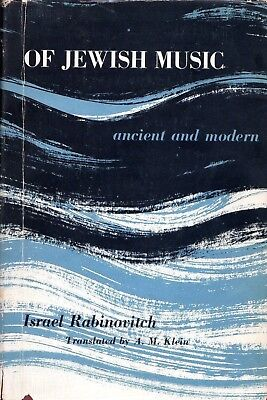 """Of Jewish Music - ancient and modern"", by Israel Rabinavitch"