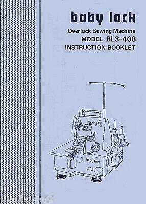 INSTRUCTION MANUAL  FOR BABY LOCK BL3-408 BL3-418 SERGER (Juki) * CD
