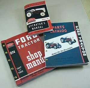 LOT 3  FORD 8N TRACTOR MANUALS SHOP OPERATORS PARTS CATALOG SERVICE REPAIR OWNER