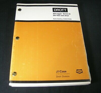 Case Drott 40 Logger Crawler Series B Parts Manual Catalog Book Sn 450 After