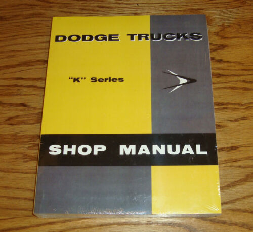 1957 Dodge Truck Service Shop Manual K Series 57