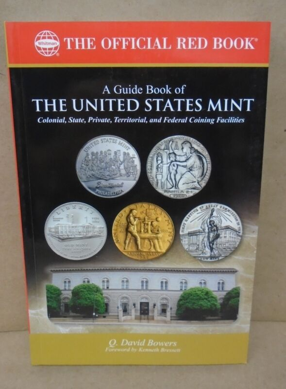 A Guide Book of the United States Mint Red Book Series by Bowers