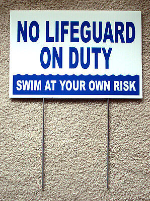 No Lifeguard On Duty Swim At Own Risk 8x12 Coroplast Sign Wstake 25 Off 3  B