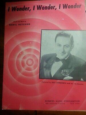I WONDER, I WONDER, I WONDER Vintage Sheet Music GUY LOMBARDO by Daryl Hutchins