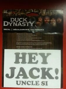 New Duck Dynasty, HEY Jack Uncle Si, Window Decal,Truck Car Boat, free shipping