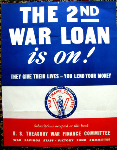 Original WWII Poster, The 2nd War Loan Is On, They Give Their Lives...1943