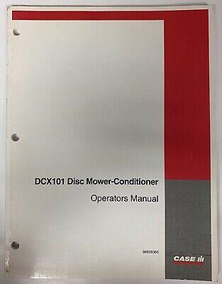 Case Ih Operators Manual -- Dcx101 Disc Mower-conditioner