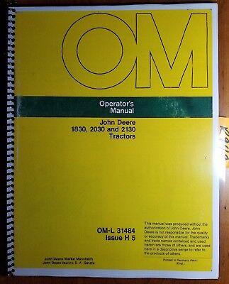 John Deere 1830 2030 2130 Tractor Owners Operators Manual Om-l31484 H5 875