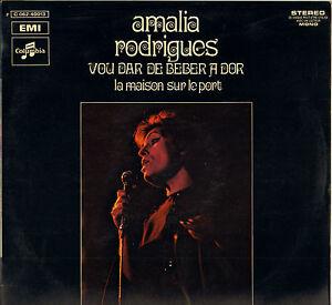 Amalia rodrigues vou dar de beber a dor 60 39 s lp - Amalia rodrigues la maison sur le port ...