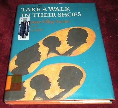 SIGNED Take a Walk in Their Shoes Biographies 14 African Americans