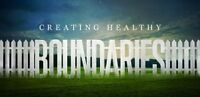 Boundaries: Re-inventing Yourself