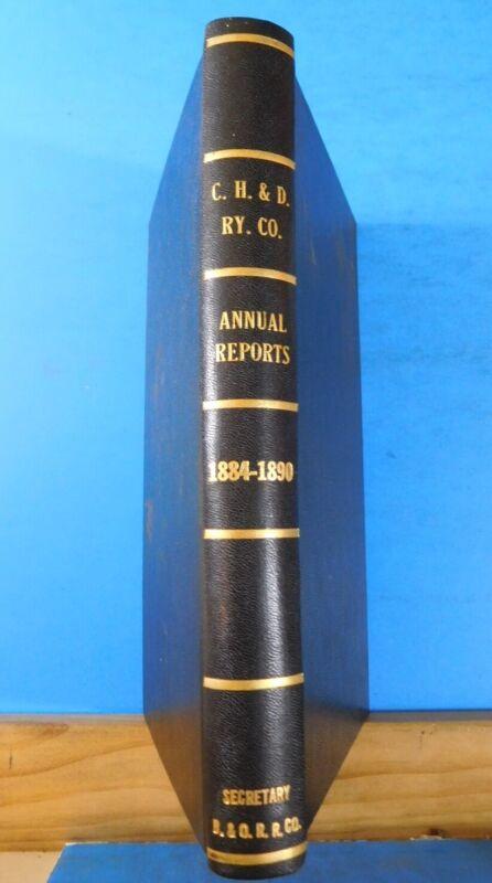 Cincinnati Hamilton & Daytona Railway Co Annual Reports 1884-1890 Bound Volume