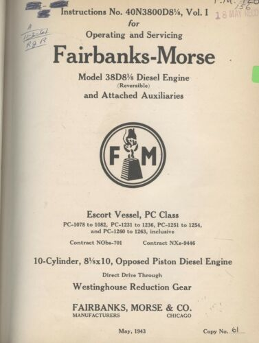 1943 Vintage Fairbanks-Morse 38D8 1/8 reversable Diesel Engine Manual US NAVY