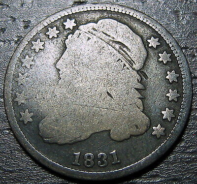 1831 CAPPED BUST DIME      MAKE US AN OFFER!  Y1778