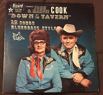 John   Margie Cook Down At The Tavern 12 Songs Bluegrass Style Lp Wizard Memphis