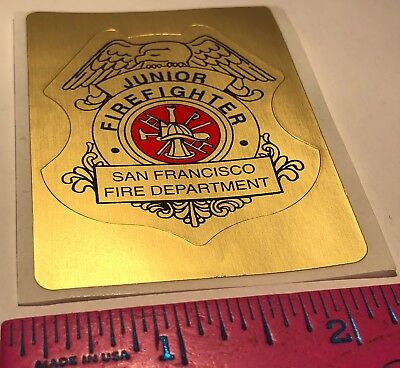 SAN FRANCISCO FIRE DEPARTMENT JUNIOR FIREFIGHTER STICKER NEW & UNUSED FREE SHIP