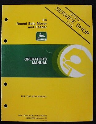 Genuine 1986 John Deere 84 Round Bale Mover Feeder Operators Manual Very Nice