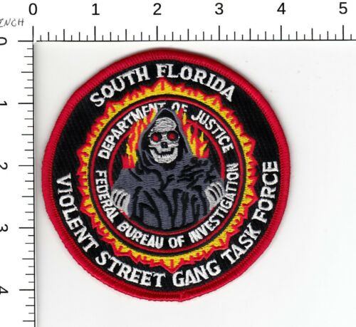 SOUTH FLORIDA VIOLENT STREET GANG TASK FORCE FBI DOJ FL POLICE PATCH