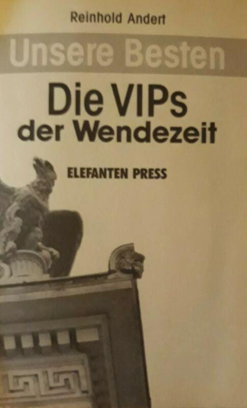 Unsere Besten - Die VIPs der Wendezeit / Reinhold Andert / DDR Mauerfall / Fotos
