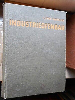 J. Henri Brunklaus: Industrieofenbau 2. Auflage Essen: Vulkan-Verlag 1962