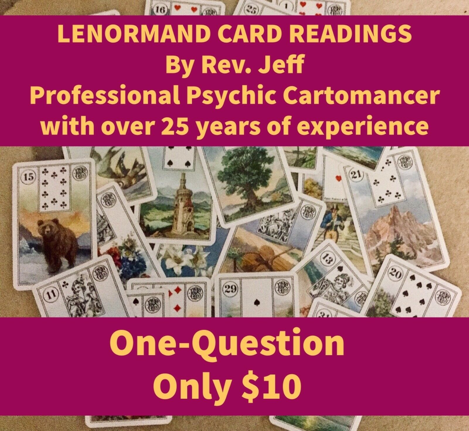 One-Question Lenormand Card Reading By Professional Psychic Cartomancer - $10.00