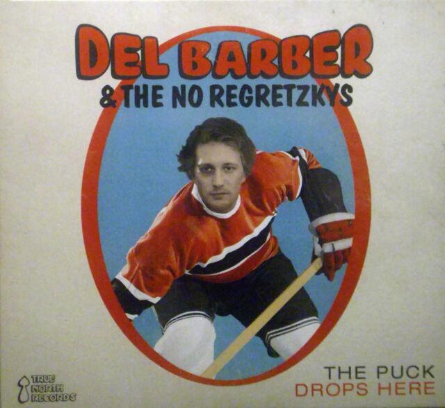 CD DEL BARBER & THE NO REGRETZKYS - the puck drops here