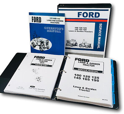(FORD 125 145 LAWN GARDEN TRACTOR SERVICE REPAIR PARTS OPERATORS OWNERS MANUAL)