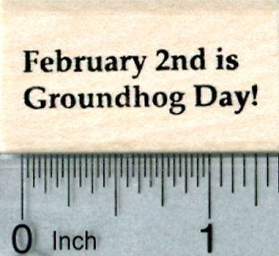 Groundhog Day Rubber Stamp, February 2nd Text B33513 - Groundhog Day Craft