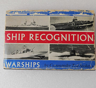 Ship Recognition Warships by Ted Stokes 1960s book naval nautical transport war