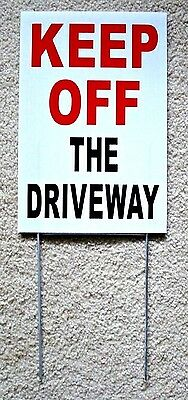 Keep Off The Driveway 8 X12 Plastic Coroplast Sign With Stake White