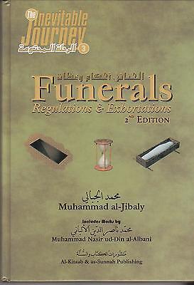 Funerals Regulation Exhortations By Muhammad Al Jibaly M Nasir Ud Din Al Albani