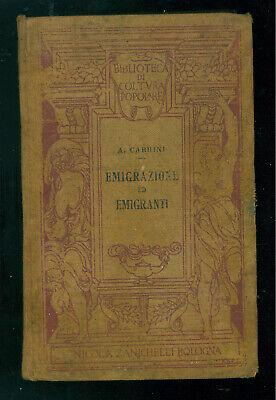 CABRINI ANGELO EMIGRAZIONE ED EMIGRANTI MANUALE ZANICHELLI 1911 PRIMA EDIZIONE