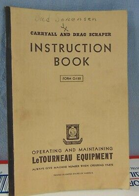 Vintage Letourneau Carryall Drag Scraper Operators Manual Used Original
