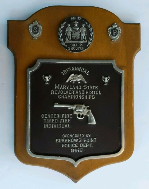 1955 Maryland St Revolver & Pistol Championships 16th An. Plaque ~ Sparrows PD
