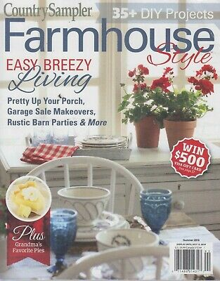 Country Sampler Farmhouse Style DIY Projects Easy Breezy Living Summer 2019 - Easy Summer Diys