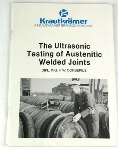 The Ultrasonic Testing of Austenitic Welded Joints Krautkramer Branson Corsepius