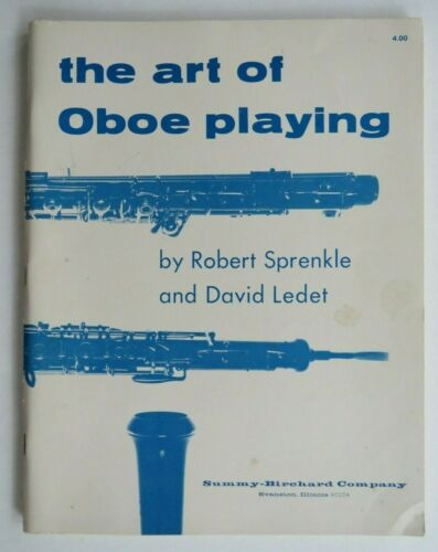 THE ART OF OBOE PLAYING Sprenkle -REEDMAKING Problems & Techniques by Ledet