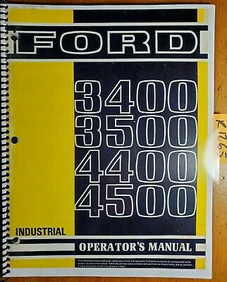 Ford 3400 3500 4400 4500 Industrial Tractor 1965-75 Owner Operator Manual Se3226