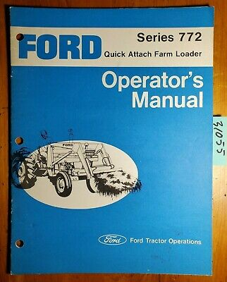 Ford 772 Qt Quick Attach Farm Loader For 4600 5600 6600 7600 Tractor Manual 276