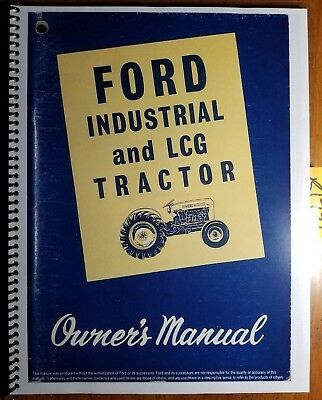 Ford 2000 4000 Industrial Lcg Tractor 1962-64 Owner Operators Manual Se 8741a