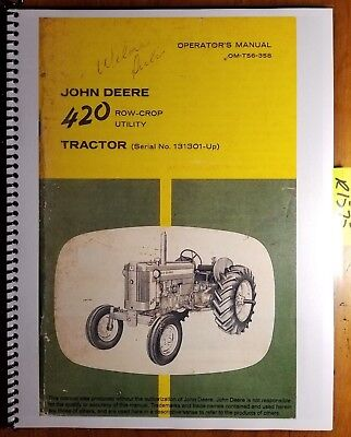 John Deere 420 Row Crop Utility Tractor Sn 131301- Owners Operators Manual
