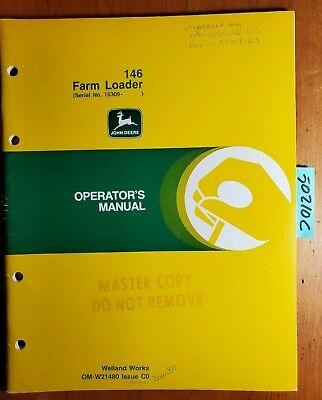 John Deere 146 Farm Loader Sn 15309- Owners Operators Manual Om-w21480 C0