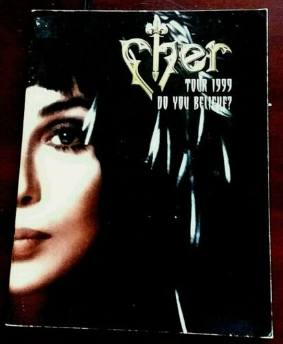 "CHER ""DO YOU BELIEVE?"" TOUR 1999 CONCERT PROGRAM 10x13 w/Fashion by Bob Mackie"