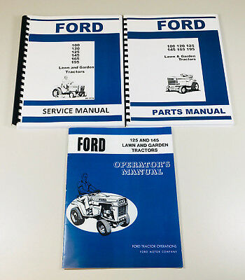 (FORD 125 145 LAWN GARDEN TRACTOR SERVICE OPERATORS PARTS MANUAL SHOP REPAIR SET)