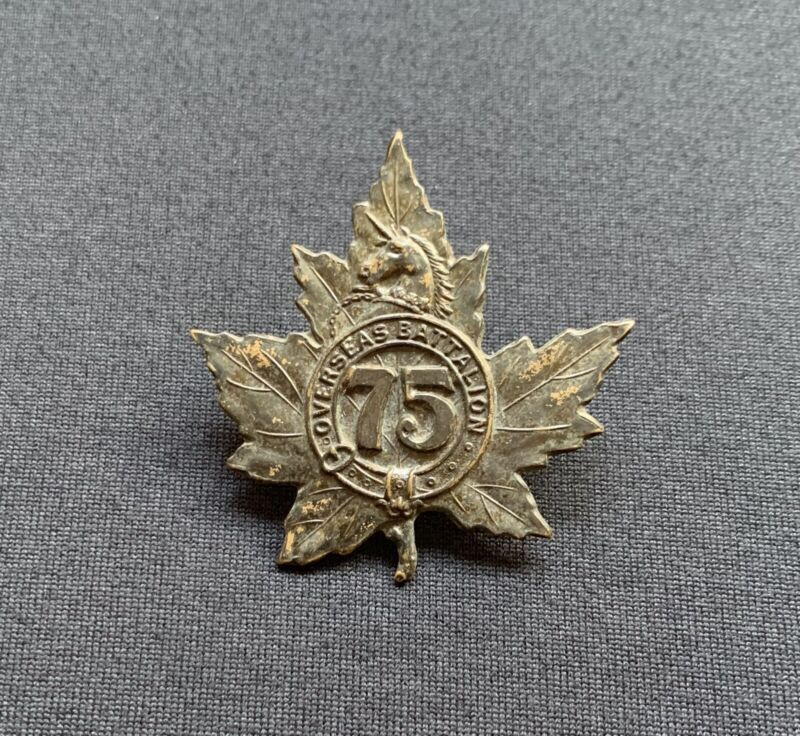 WW1 75th Overseas Battalion CEF Canada Tiptaft Made x 100% Original Cap Badge