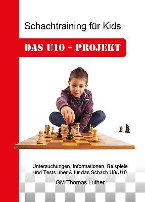 Thomas Luther: Schachtraining für Kids - Das U10-Projekt
