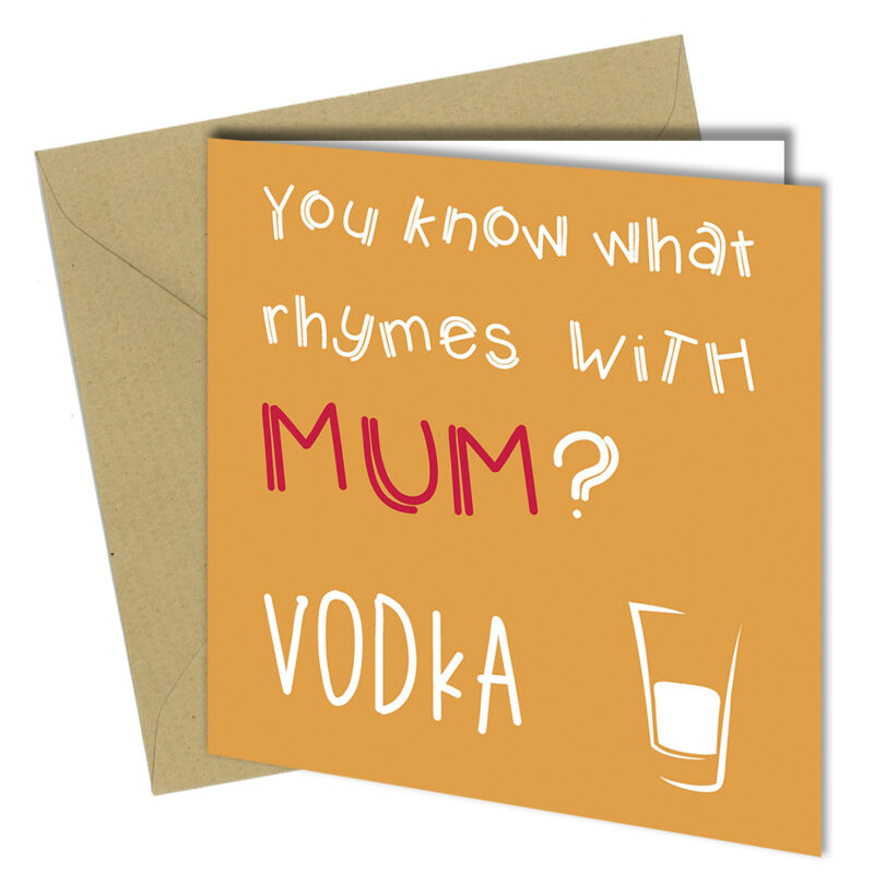 #465 MOTHERS DAY BIRTHDAY Greeting Card Mum Girl Love You HUMOUR Funny Rude