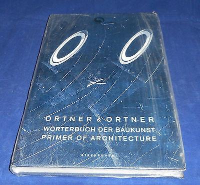 Ortner & Ortner - Wörterbuch der Baukunst / Primer of Architecture