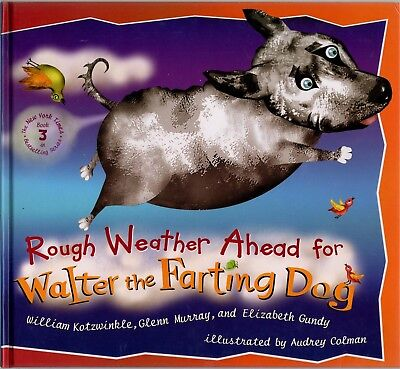 Rough Weather Ahead for Walter the Farting Dog - NEW Hardcover Kid's Humor